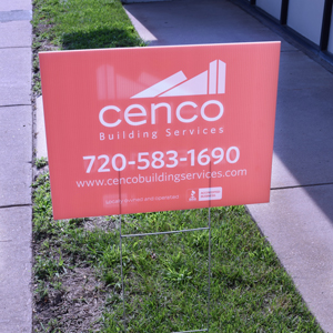"""cenco"" yard sign"