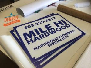 mile hi hardwoods yard signs