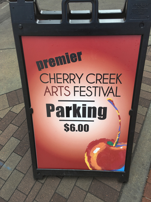 cherry creek arts festival a-frame parking sign
