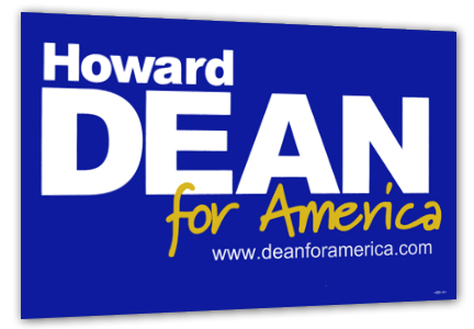 howard dean yard sign