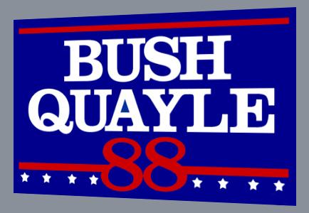 bush quayle yard sign