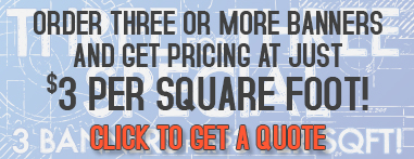 three for three banner special 3 banners for $3 per square foot